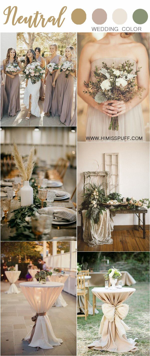 30 Chic Neutral Fall Wedding Color Ideas Rustic Wedding Colors Green Wedding Colors Neutral Wedding Colors