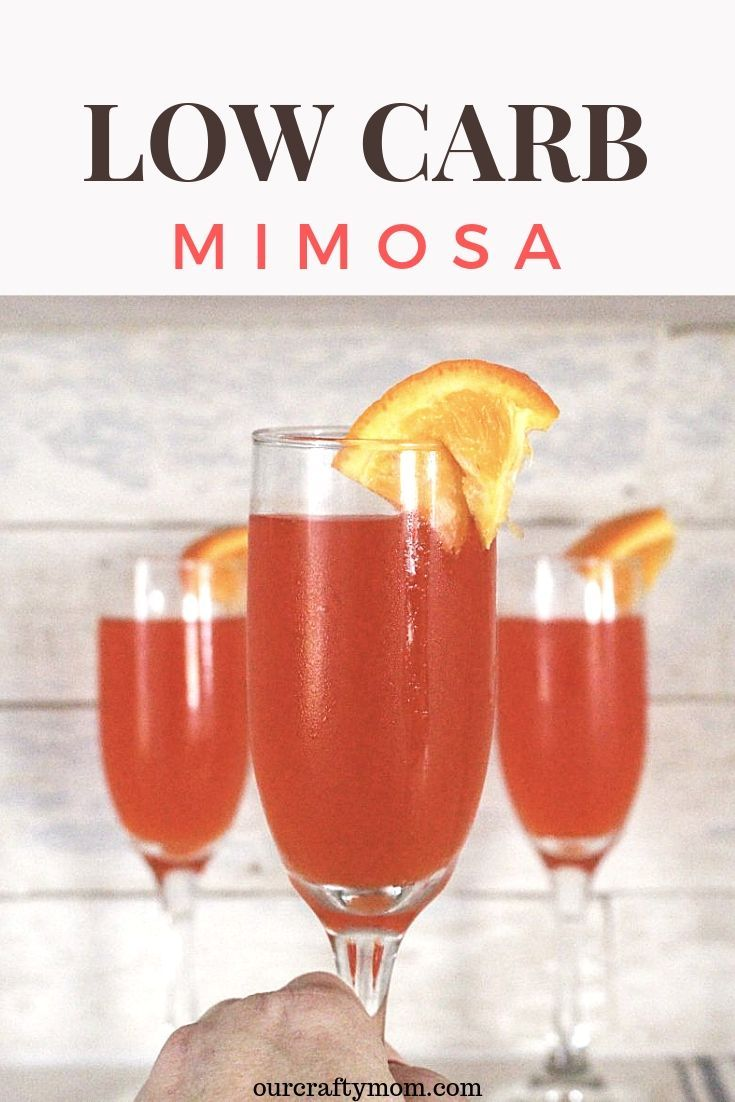 Make A Low Carb Mimosa Perfect For Brunch Low Carb Cocktails Low Calorie Alcoholic Drinks Low Carb Drinks