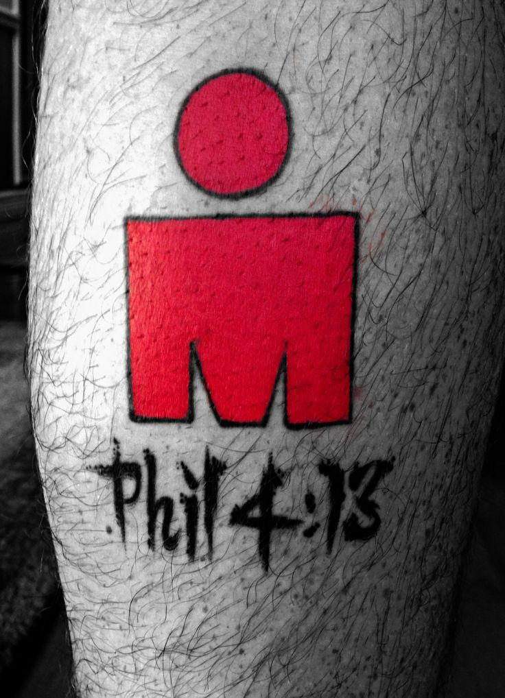 My Ironman Tattoo after completing Ironman Texas 2013. Phil. 4:13 I can do all things through Christ who strengthens me.