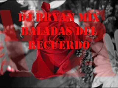 BALADAS DEL RECUERDO MIX
