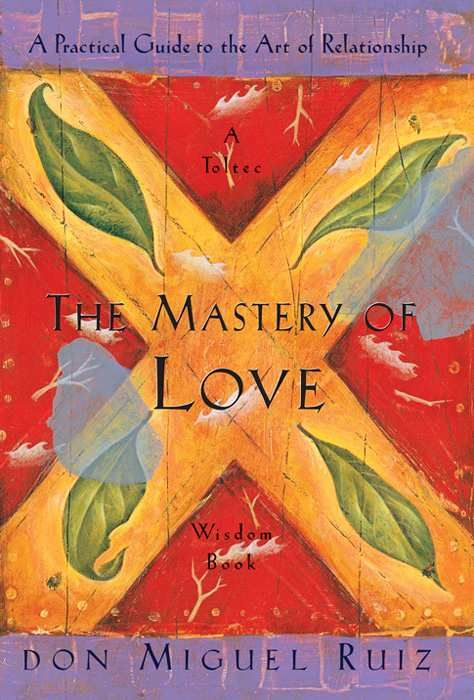 The Mastery of Love by Don Miguel Ruize, one of the most simple but relevant books about relationships I think you'll find: Worth Reading, Toltec Wisdom, Wisdom Books, Guide To, Books Worth, Mastery, Practice Guide, Relationships, Don Miguel Ruiz