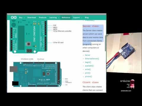 Using the Arduino Ethernet shield, Part 1 of 2 - YouTube