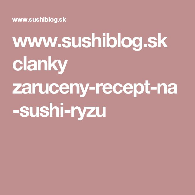 www.sushiblog.sk clanky zaruceny-recept-na-sushi-ryzu