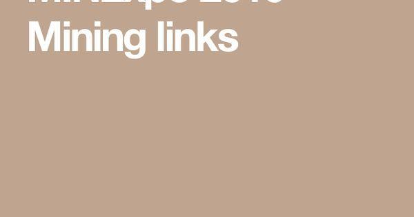 MINExpo 2016 - Mining links