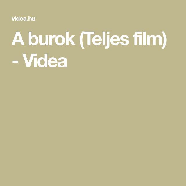 A burok (Teljes film) - Videa