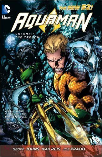 Aquaman Vol. 1: The Trench (The New 52), TPB