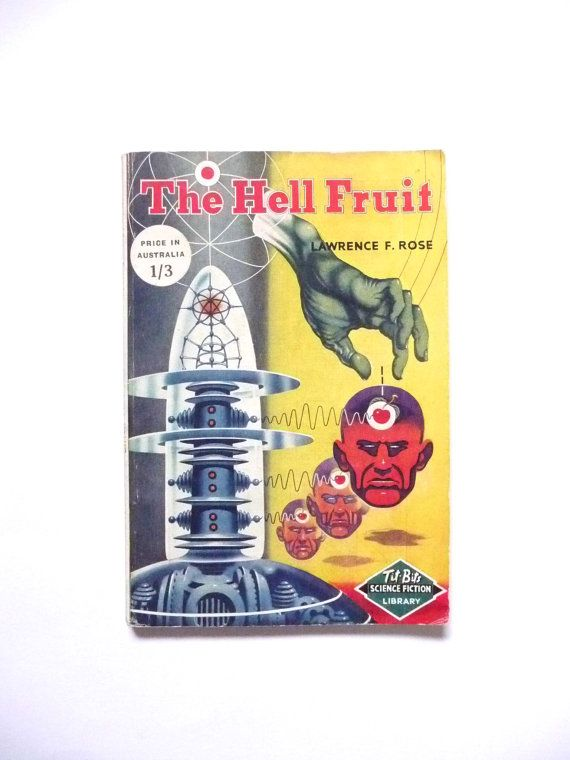 The Hell Fruit by John Russell Fearne or Lawrence F. Rose
