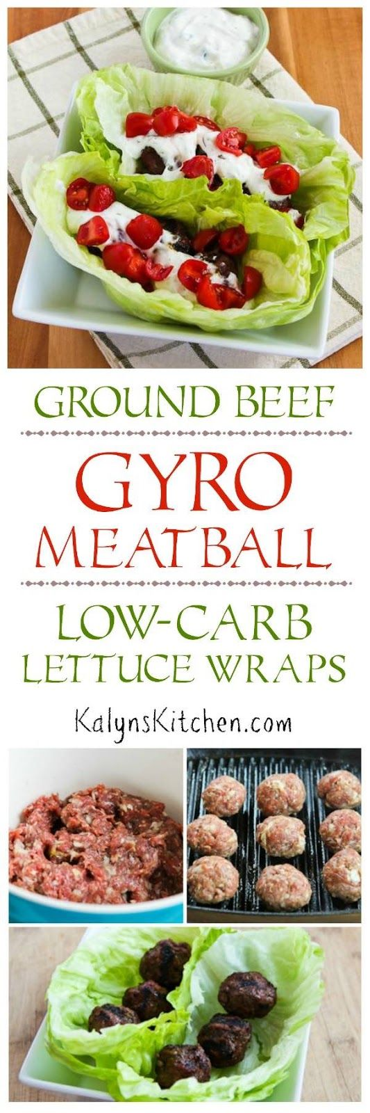 Ground Beef Gyro Meatball Lettuce Wraps with Tzatziki and Tomatoes are absolutely delicious for a healthy meal that's low-carb, low-glycemic, gluten-free, and South Beach Diet friendly. Skip the tomatoes for a Keto version. If you love Gyros, you will love these lettuce wraps!  [found on KalynsKitchen.com] #GyroMeatballLettuceWraps #GyroLettuceWraps #LowCarbGyroLettuceWraps