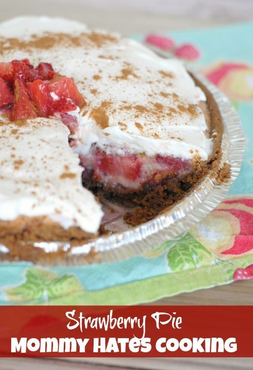 Strawberry Pie I Mommy Hates Cooking