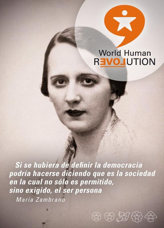 If we had to define democracy might be saying this is the society in which not only allowed, but required, being person  María Zambrano    www.facebook.com/worldhumanrevolution
