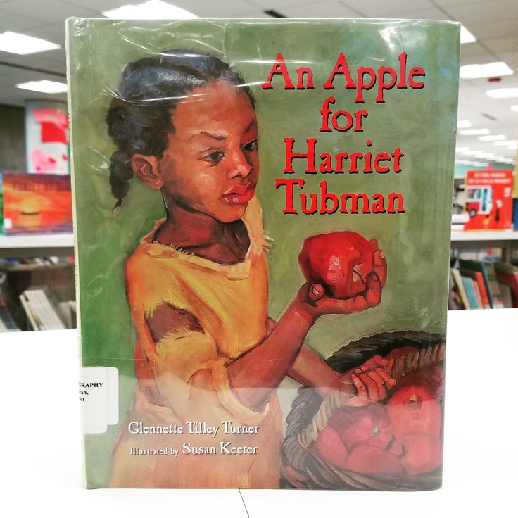The Sweet Taste of Freedom: An Apple for Harriet Tubman