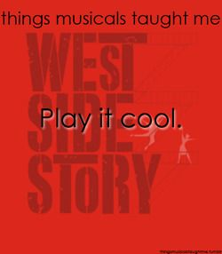 Things musicals taught me! West Side Story Circle Theatre 1978, 1990