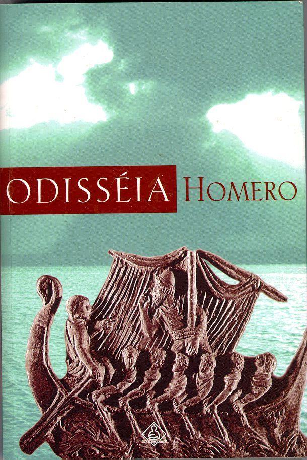 Odisseia - Homero - A base da literatura conta as aventuras fantásticas de Ulisses (ou Odisseu) no retorno da gerra de Tróia, onde encontra Cíclopes, Caríbides, Sirenas, entre outros seres mitológicos.