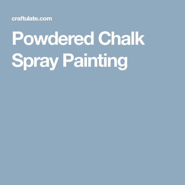 Powdered Chalk Spray Painting