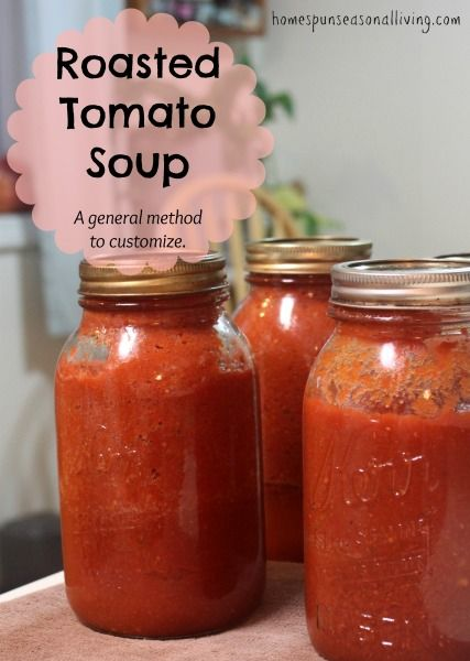Homemade roasted tomato soup that is perfect for immediate serving as well as preserving for winter eating.