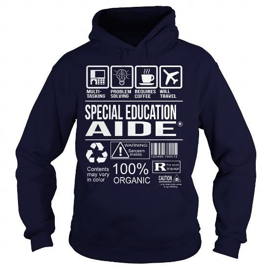 Awesome Tee For Special Education Aide #pink sweatshirt #black sweater. ORDER HERE  => https://www.sunfrog.com/LifeStyle/Awesome-Tee-For-Special-Education-Aide-92729742-Navy-Blue-Hoodie.html?68278