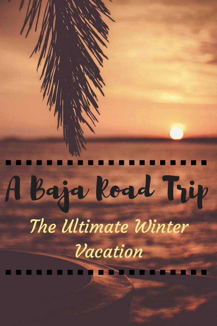 A Baja Mexico road trip is the ultimate winter vacation! Baja boasts many of the most beautiful Mexican beaches. Baja is also a cheap winter destination, and a cheap beach destination! Click visit to read more! #baja #mexico #wintervacations #wintertrip #cheapvacations #budgettravel