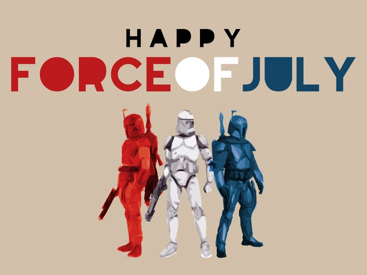 Happy Force of July  Created & submitted byTravis English: 4Thofjuly, Happy Force, Boba Fett, 4Th Of July, #Geekhumor Starwars, Stars Wars, Fans Art, Independence Day, Happy 4Th