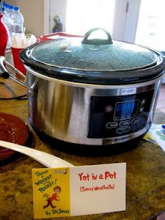 Yot in a Pot with meatballs or little smokies.  And I like how the tent cards reference the book.