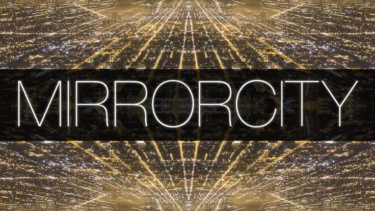 Mirror City Timelapse on Vimeo