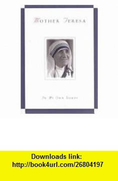 Mother Teresa in my Own Words (9780760756294) Jose Luis Gonzalez-Balado , ISBN-10: 0760756295  , ISBN-13: 978-0760756294 ,  , tutorials , pdf , ebook , torrent , downloads , rapidshare , filesonic , hotfile , megaupload , fileserve -Watch Free Latest Movies Online on Moive365.to