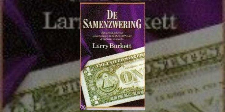 De samenzwering (Boek) door Larry Burkett ▶ Taal: Nederlands ▶ Genre: protestants milieu, thriller ▶ Uitgave: Hoornaar, 1993 ▶ ISBN: 90-6067-597-5