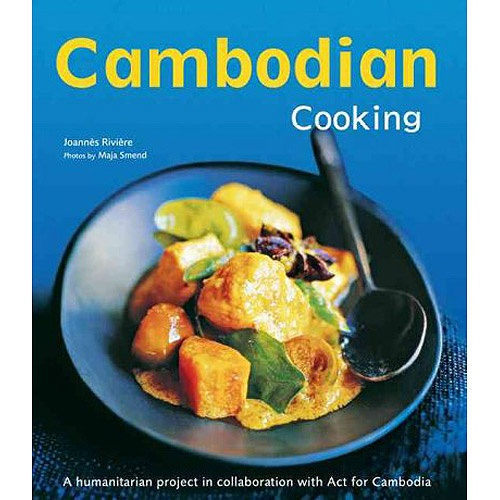 93 best cambodian food images on pinterest cambodian food asian cambodian cooking a humanitarian project in collaboration with act for cambodia free ebook forumfinder Choice Image