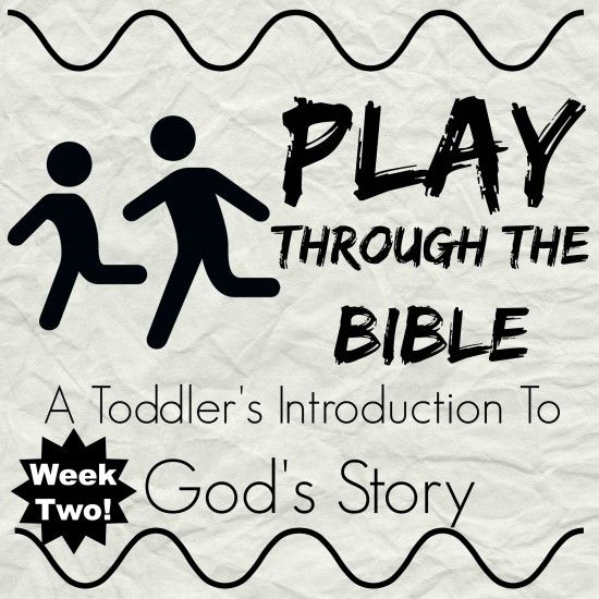 Play Through The Bible - Week 2 - Adam and Eve!