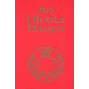 Irish Bible / An Biobla Naofa / 1981 Version with Apocrypha / Deuterocanonical Books. Includes introductory notes to each book of the Bible / The Maynooth Irish Bible  $89.99