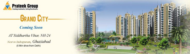 Prateek Grand City is a grand residential project of Prateek Group at siddharth vihar nh24 ghaziabad. Prateek Grand City Siddharth Vihar is best and affordable project of Prateek Group
