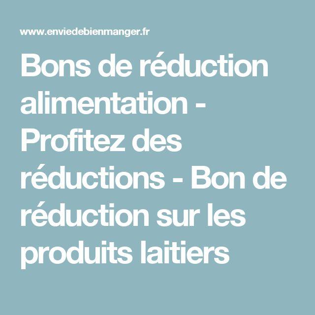 Bons de réduction alimentation - Profitez des réductions - Bon de réduction sur les produits laitiers