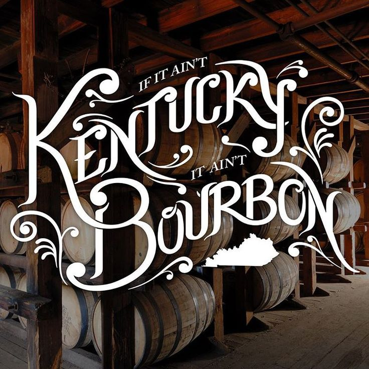 Everybody knows if it ain't Kentucky it ain't Bourbon.