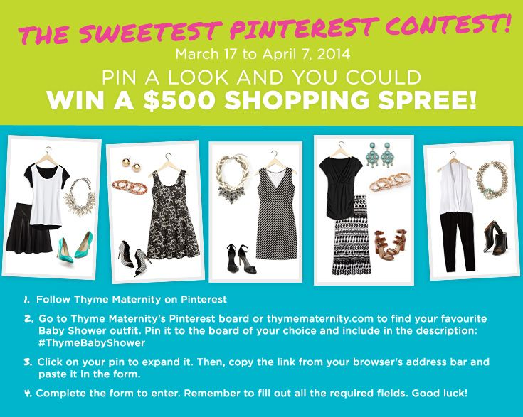 The Sweetest Pinterest Contest! Pin your favourite Baby Shower Look for a chance to win a $500 Thyme Maternity shopping spree.