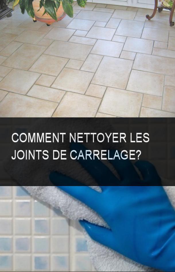 Comment Nettoyer Les Joints De Carrelage Avec Images Joint De Carrelage Nettoyer Joints Carrelage Nettoyage Joint De Carrelage