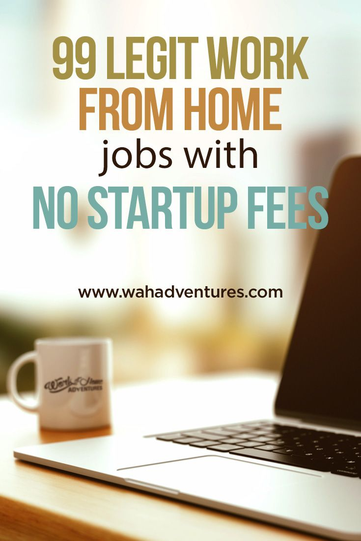 99 Free Work from Home Jobs with No Startup Fees! | How to