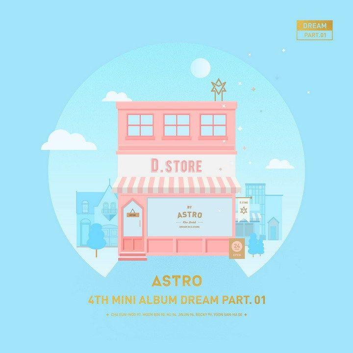 Astro - Dream Part.01 | 4th Mini Album