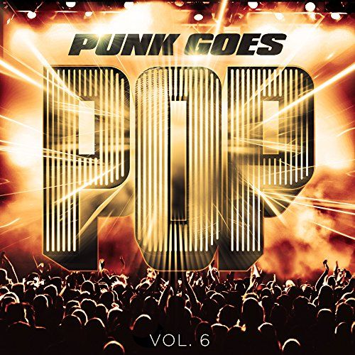 Punk Goes Pop 6 - Punk Goes Pop 6