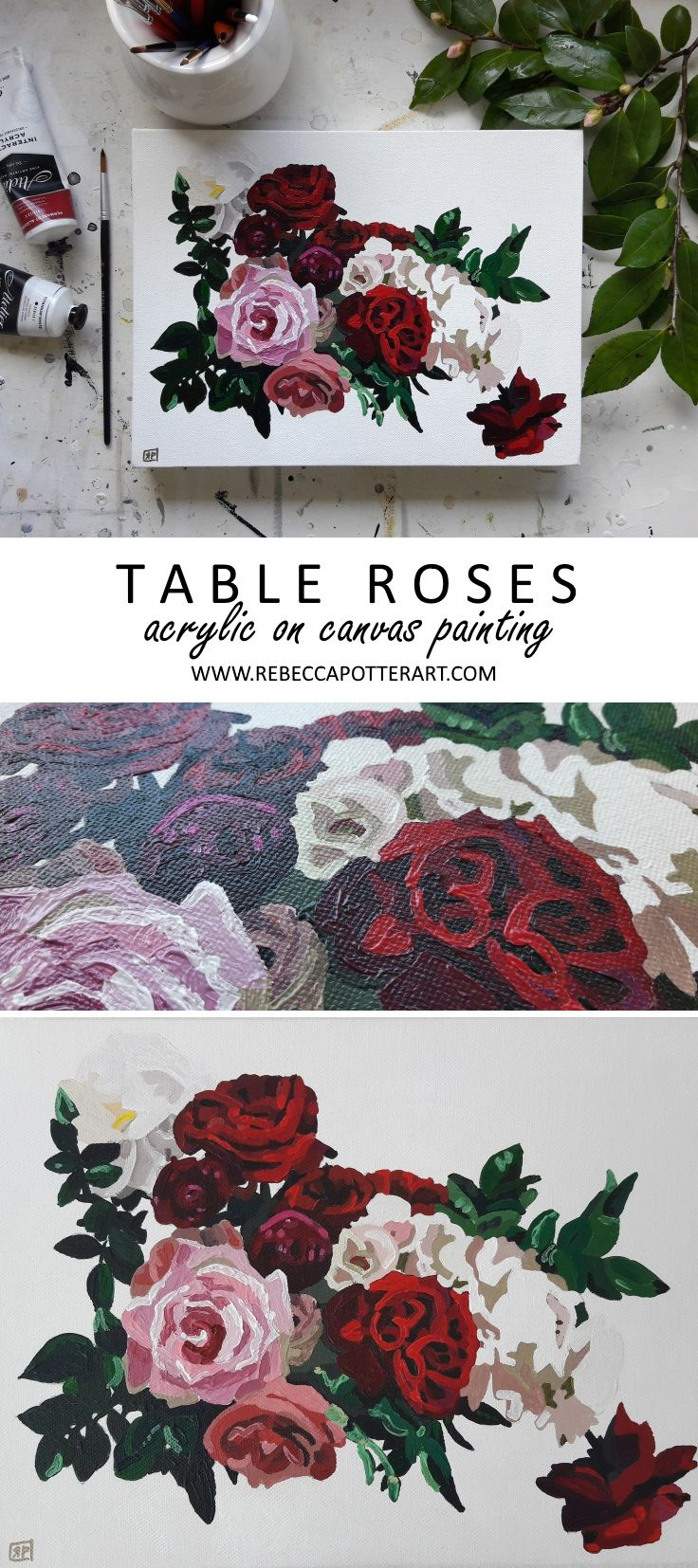 Table Roses Floral Painting. Acrylic on Canvas painting 9 x 12 by Rebecca Potter. June 2017