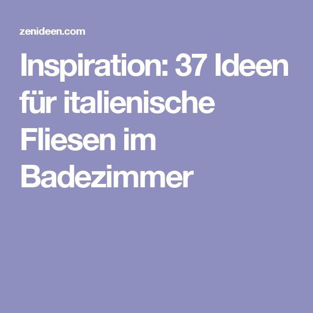 Inspiration: 37 Ideen für italienische Fliesen im Badezimmer