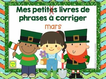 $ French March Sentence Editing Mini-Books - for French Immersion - Phrases à corriger - Mars #francais