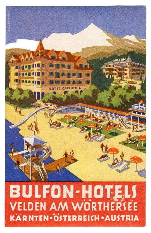 Bulfon-Hotels Velden Am Worthersee (Luggage Label) by Artist Unknown | Shop original vintage posters online: www.internationalposter.com