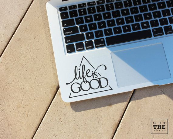 Life is good  Laptop Decal  Laptop Sticker  Car by Cutthesheet