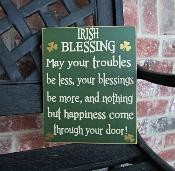 saint patrick's day blessings images | St patrick's Day sign--Irish Blessing