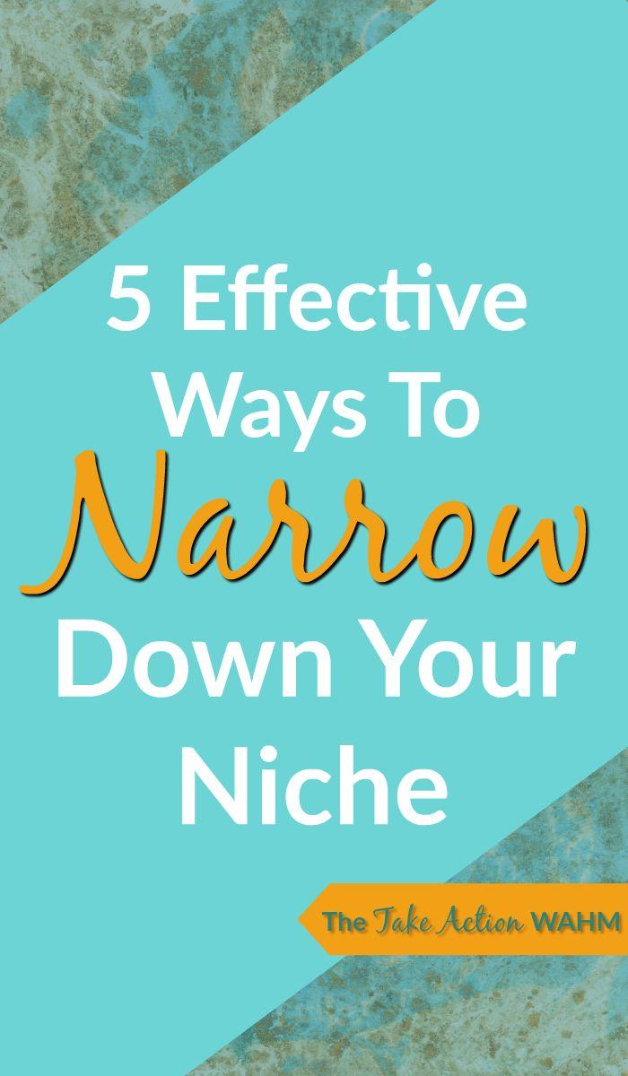 Finding A Blog Niche - 5 Effective Ways To Narrow Down Your Niche