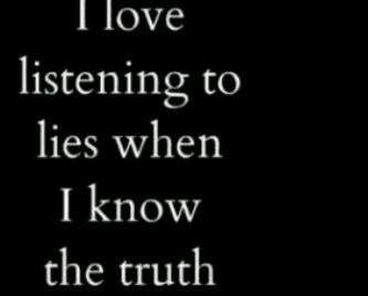 50 Best Lies Images On Pinterest Lying Quotes Truths And