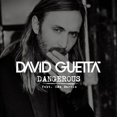 David Guetta – Telecharger Dangerous (feat. Sam Martin)