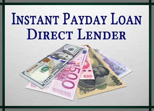The Right Choice Of Instant Payday Loan Direct Lender Instant Payday Loans Loan Lenders Payday Loans