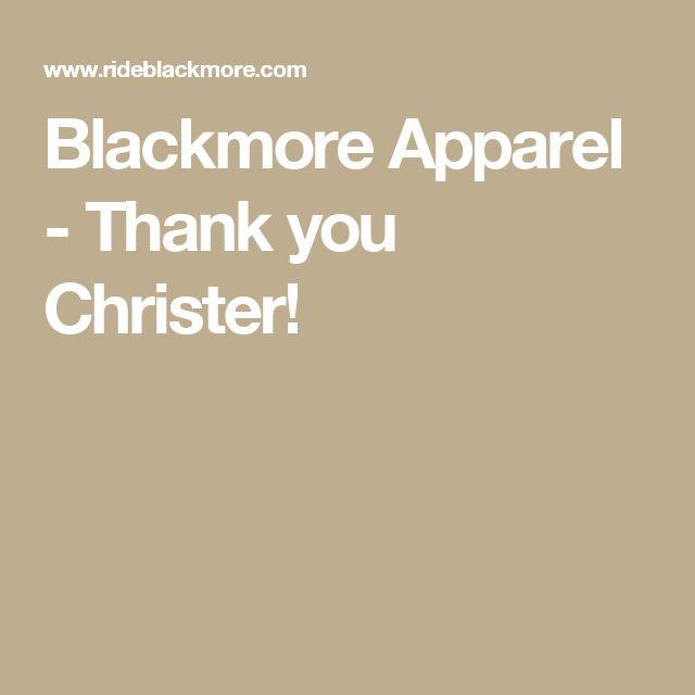 Blackmore Apparel - Thank you Christer!