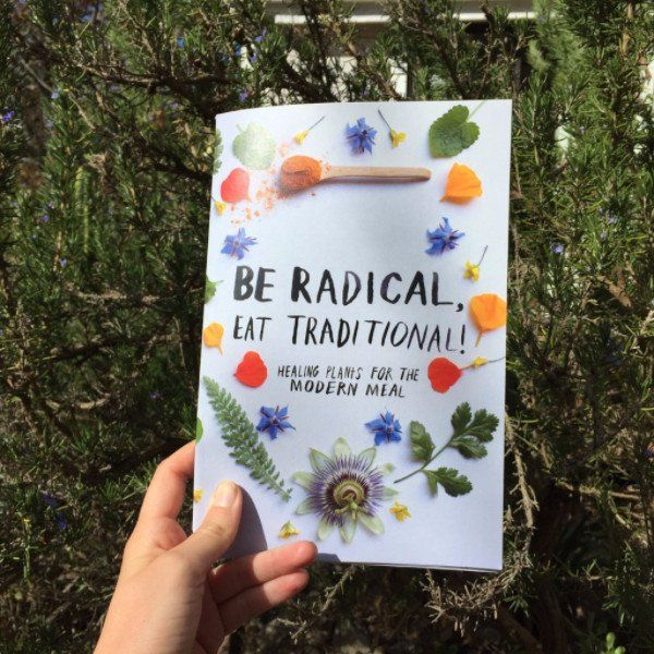 Be Radical, Eat Traditional! Cookbook, $20