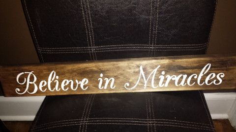 BELIEVE IN MIRACLES – Kimber Creations
